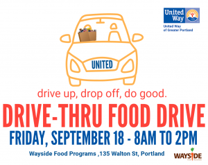 United Way of Greater Portland Drive-Thru Food Drive @ Wayside Food Programs